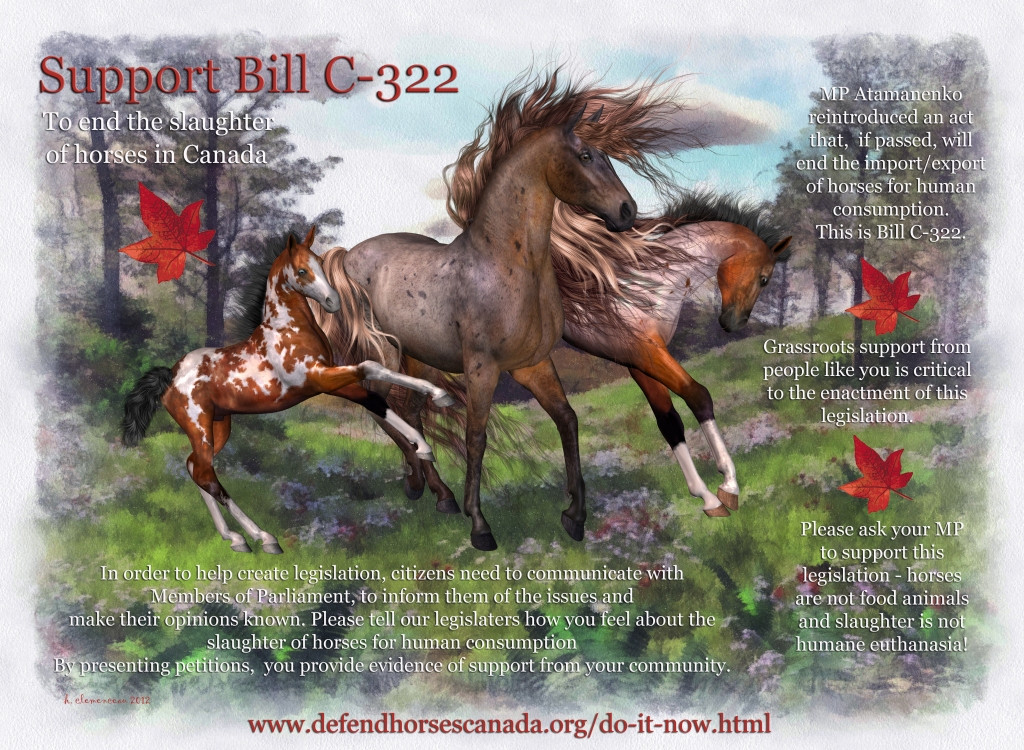 Bill C-322 in Canada, to stop the slaughter of horses for consumption